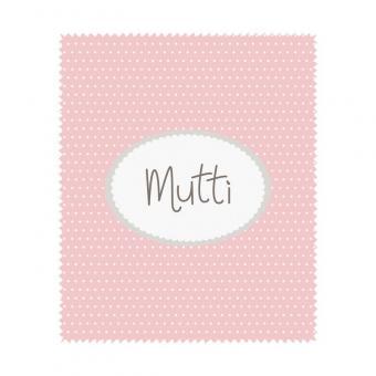 """Brillenputztuch """"Mutti"""""""