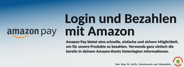 Neu bei JuJu-Stoffe - Login und Bezahlen mit AmazonPay