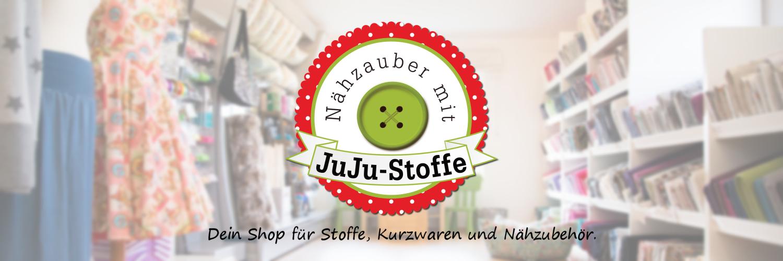JuJu-Stoffe - Dein Shop für Stoffe, Kurzwaren und Nähzubehör